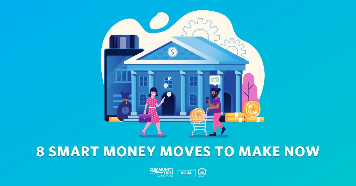 Infographic: 8 Smart Money Moves To Make Now